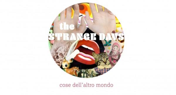 Strange Days - una call per partecipare