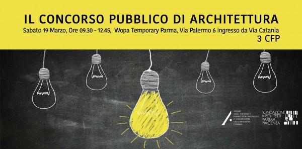 Formazione: IL CONCORSO PUBBLICO DI ARCHITETTURA
