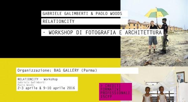 RELATIONCITY - WORKSHOP DI FOTOGRAFIA E ARCHITETTURA