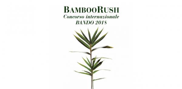 BAMBOO RUSH, concorso per la progettazione e realizzazione di un oggetto di design con il bambù