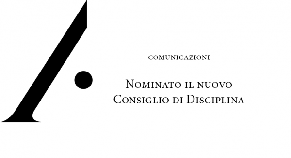 Nominato il nuovo Consiglio di Disciplina