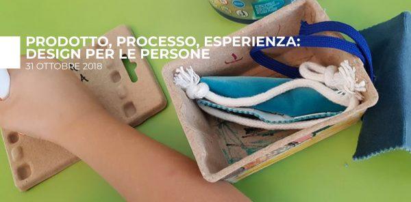 Seminario: Prodotto, processo, esperienza - design per le persone