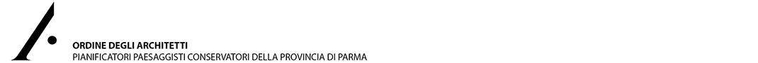 Archiparma - Ordine degli Architetti, Pianificatori, Paesaggisti e Conservatori della Provincia di Parma