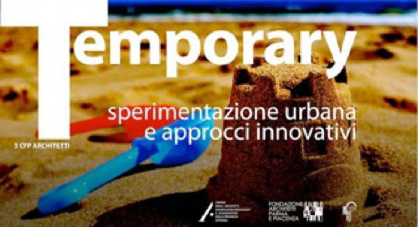 Temporary - Sperimentazione urbana e approcci innovativi
