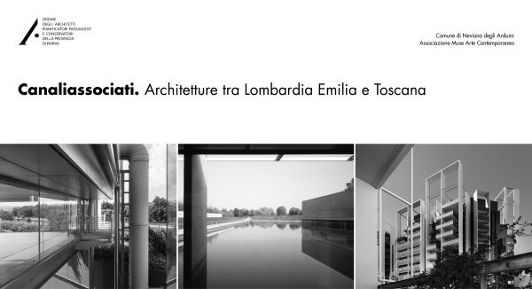 Canaliassociati. Architetture tra Lombardia Emilia e Toscana