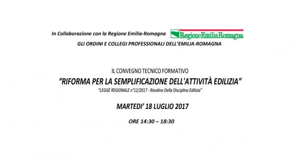 Convegno tecnico formativo: LA RIFORMA PER LA SEMPLIFICAZIONE DELL'ATTIVITÀ EDILIZIA
