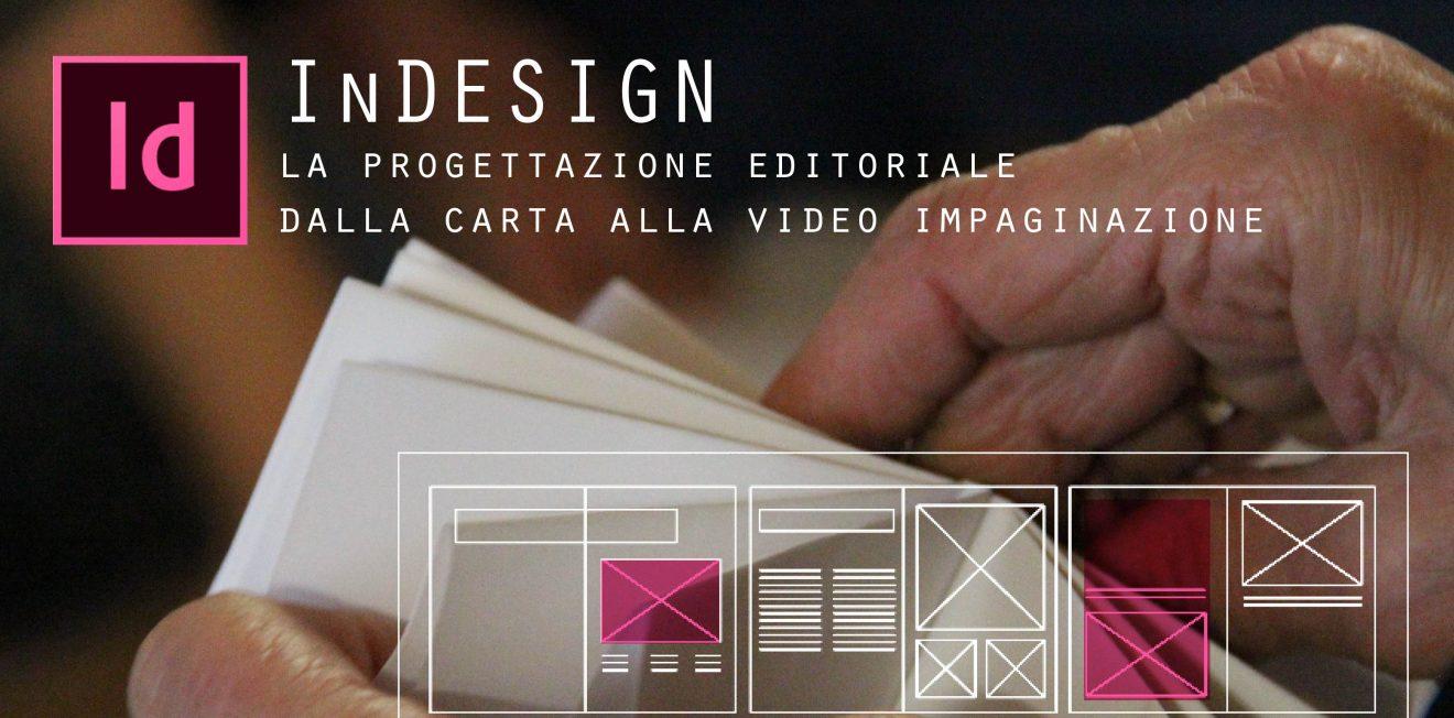 FORMAZIONE: InDESIGN la progettazione editoriale dalla carta alla video impaginazione