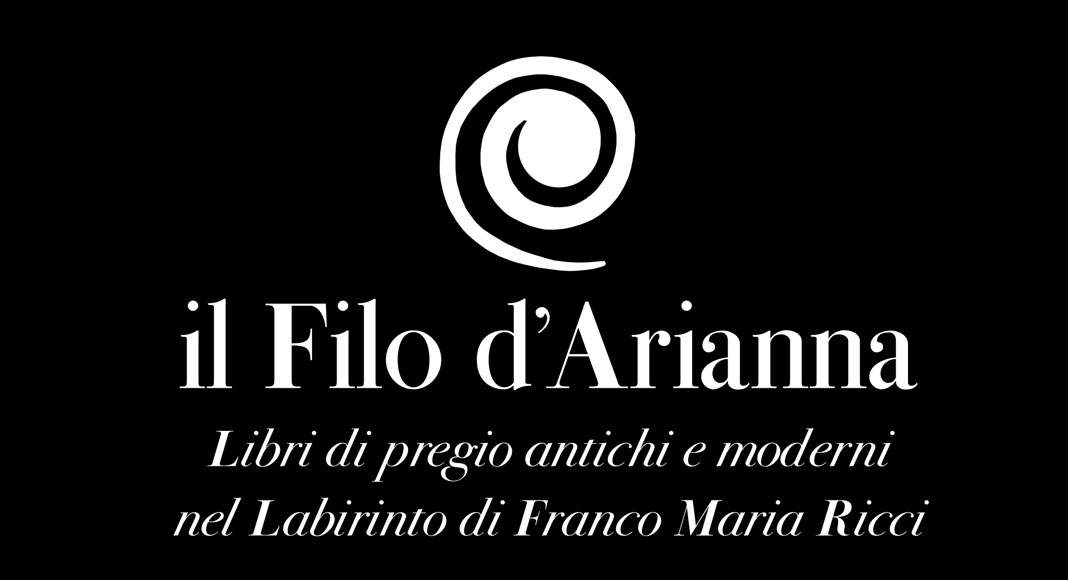 """Mostra mercato: """"il Filo d'Arianna, libri di pregio antichi e moderni nel Labirinto di Franco Maria Ricci"""""""